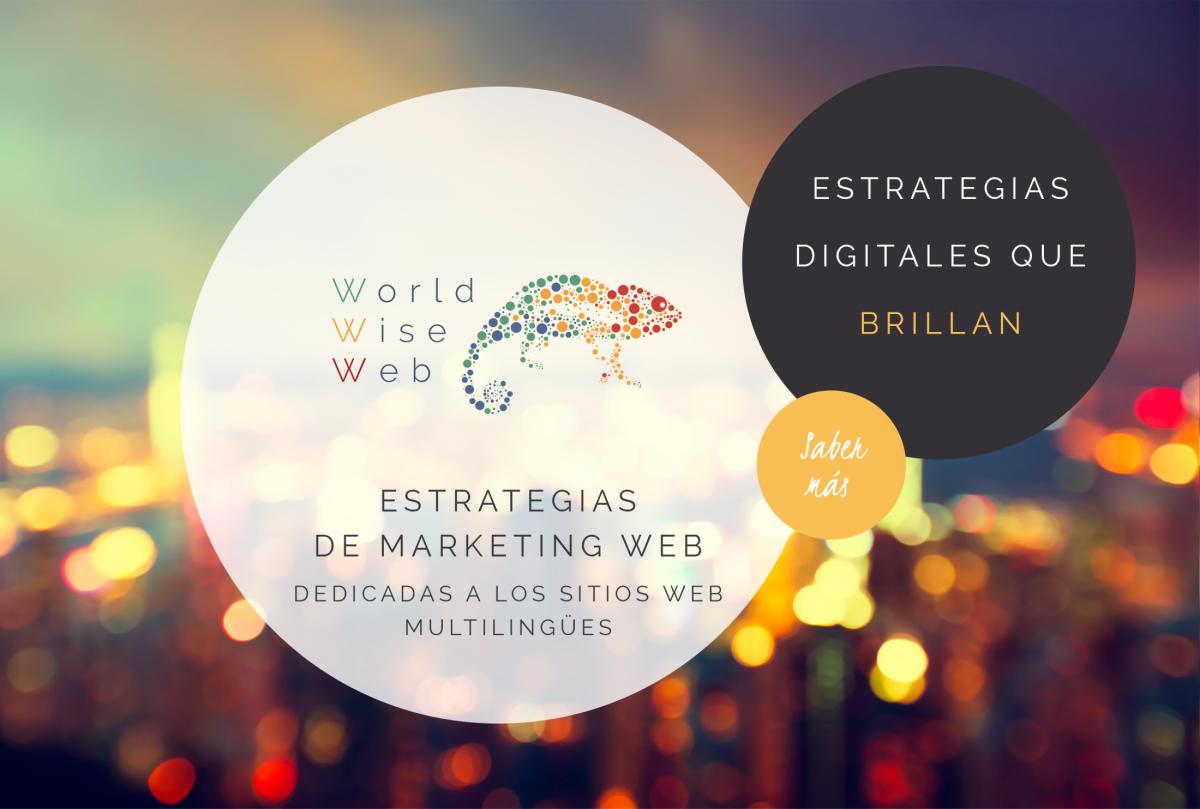 Estrategias de marketing web dedicadas a los sitios web multilingües